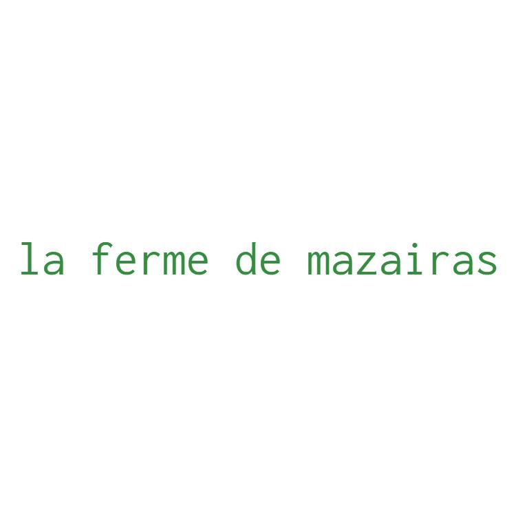 Ferme de Mazairas